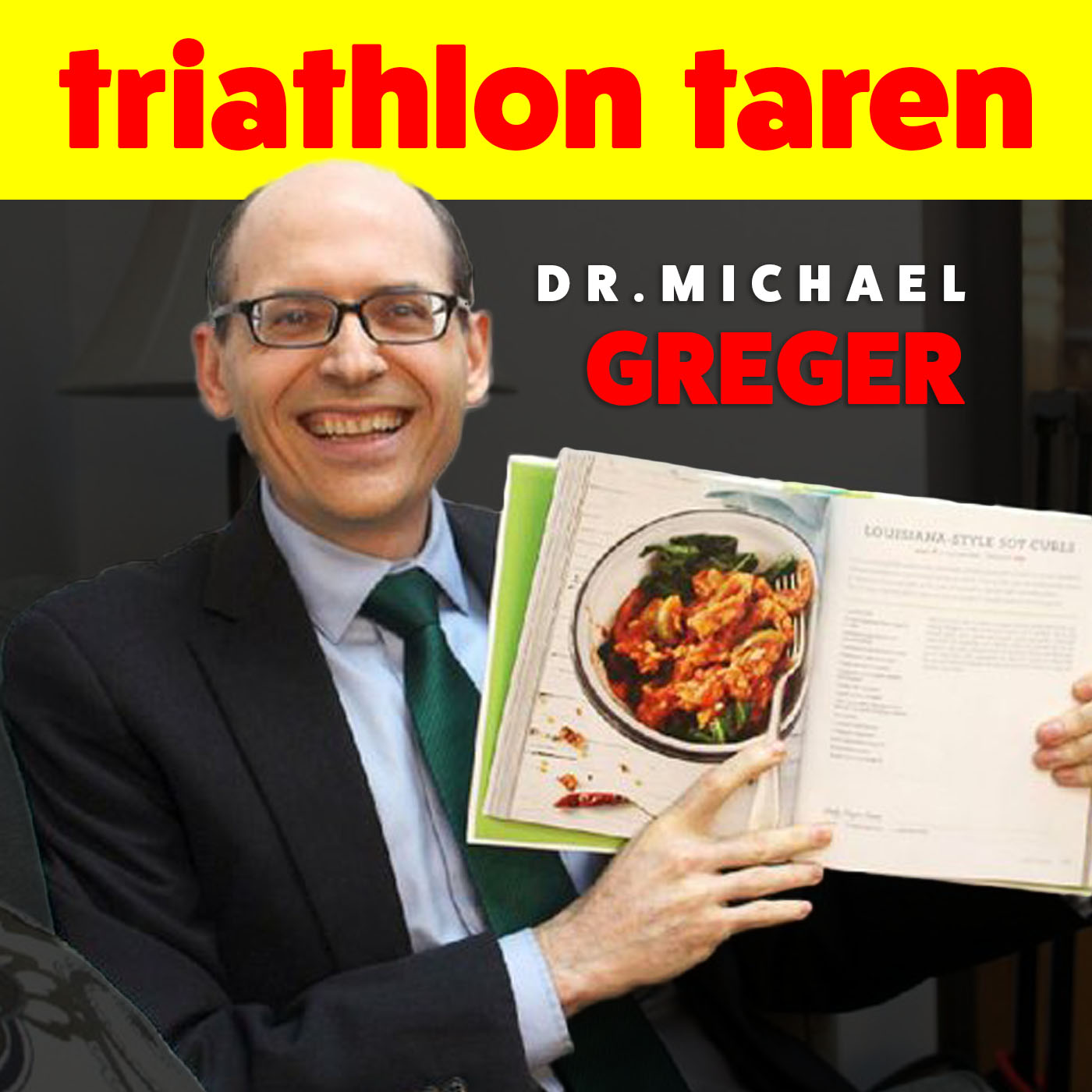 Dr. Michael Greger MD on How Not to Die