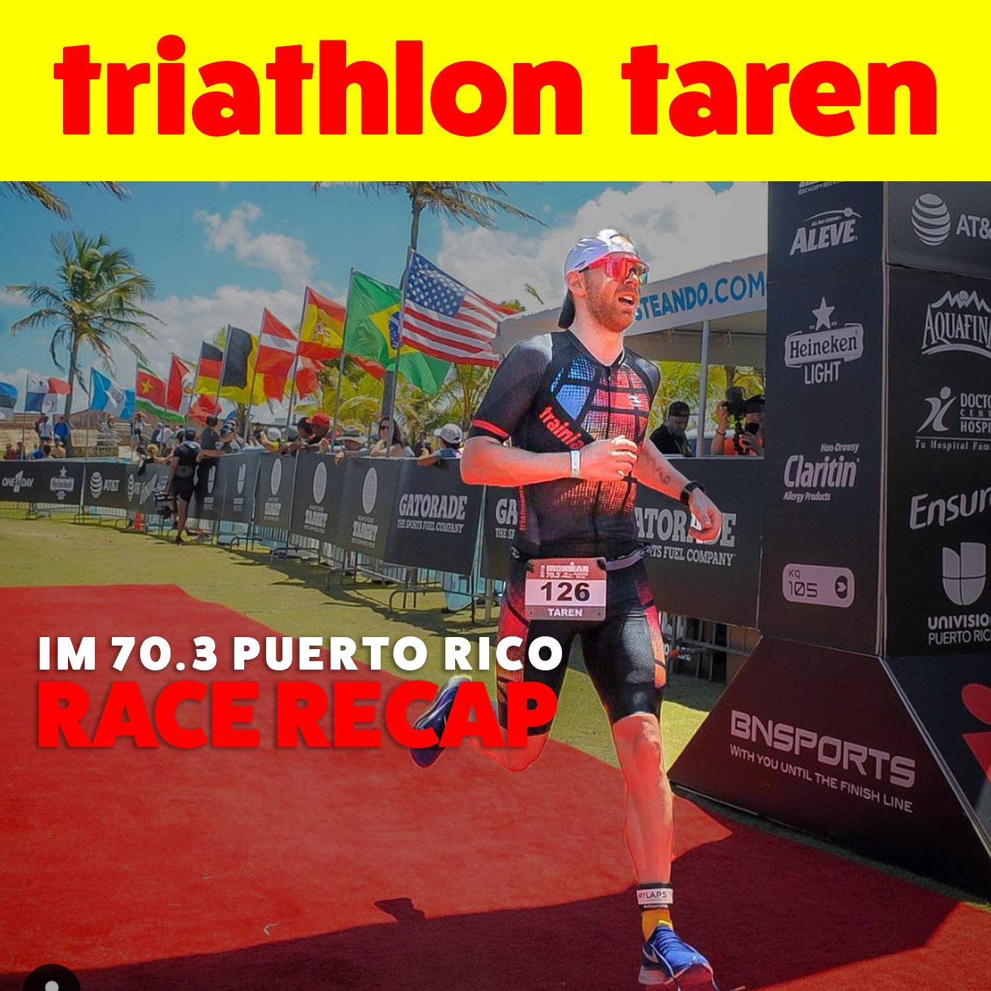 Ironman 70.3 Puerto Rico Race Recap