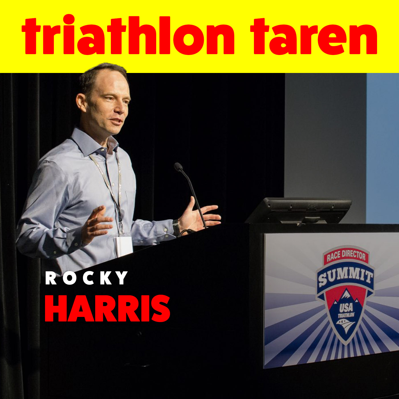The Man Who Runs Triathlon in the USA: Rocky Harris