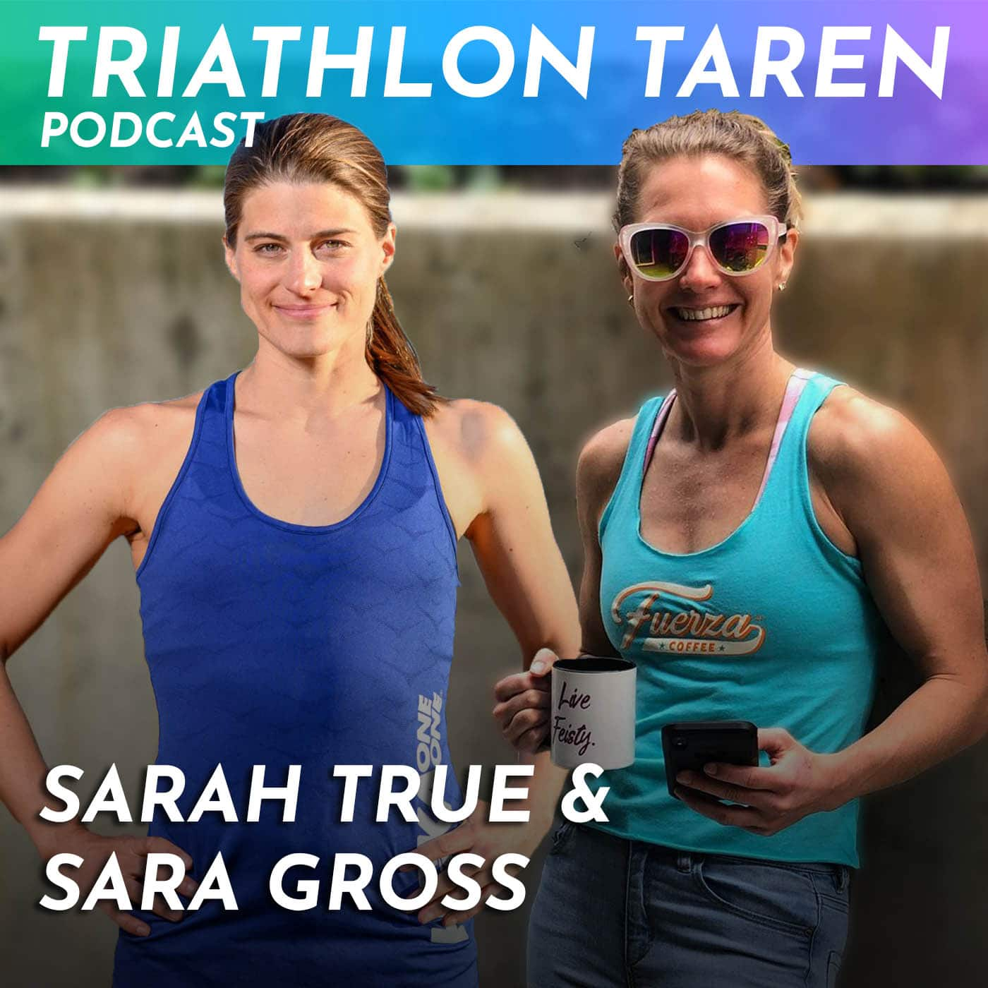 Sarah True & Sara Gross
