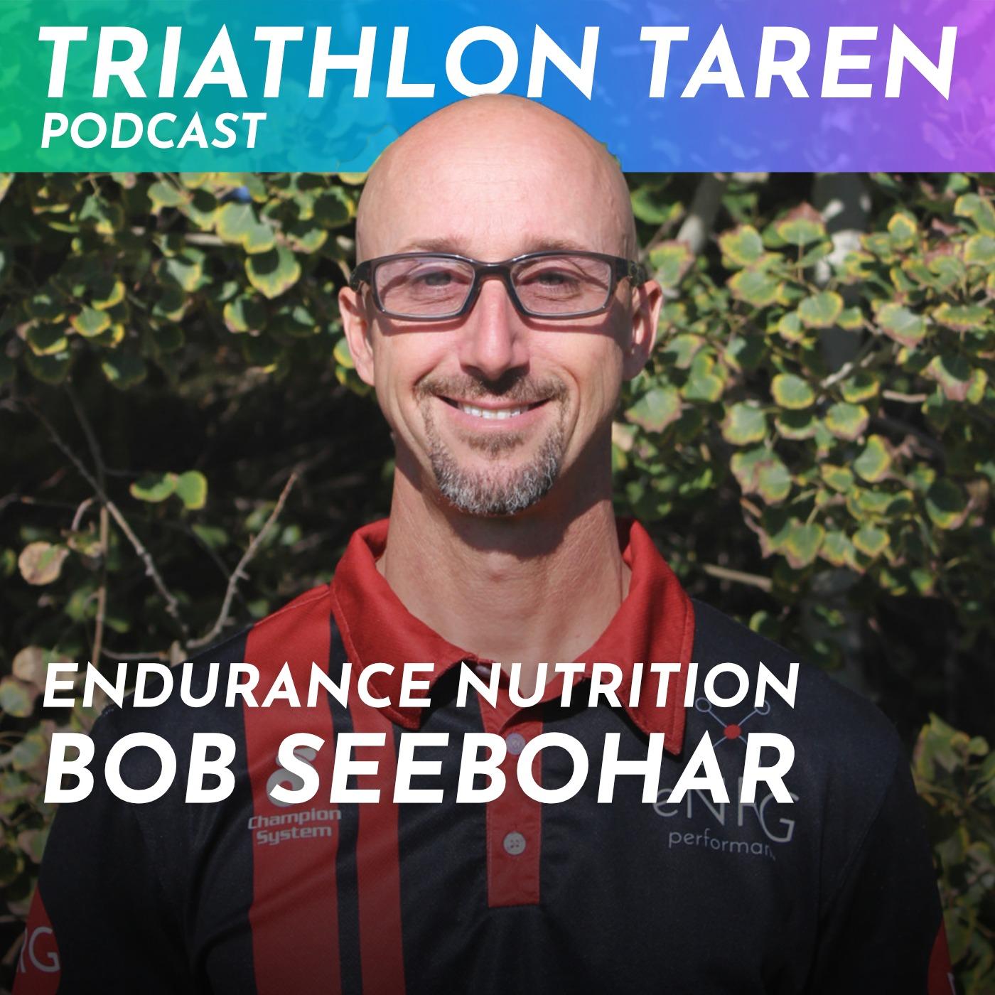 Superior Endurance Nutrition with Sports Dietitian Bob Seebohar
